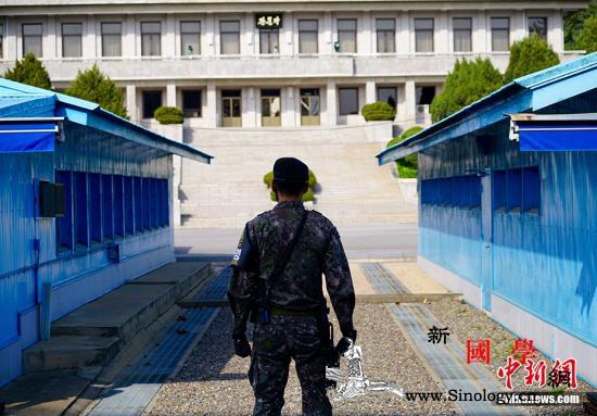 韩朝共同警备区武装解除完毕明后两天开_警备区-韩国-司令部-