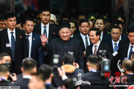 金正恩结束对越南访问:访越期间代表团_河内-朝鲜-海阳-