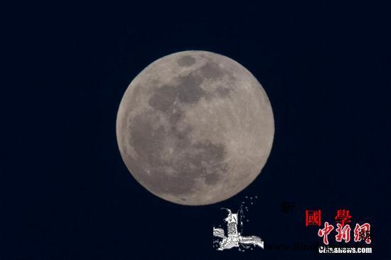 """""""超级月亮""""巧遇春分这份""""观天时刻_春分-月亮-满月-"""