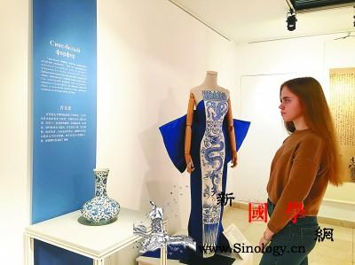 中国服装在俄讲述非遗故事_莫斯科-女红-匠心-责任编辑-