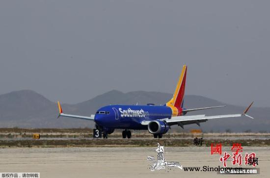 波音737MAX客机或5月批准修复工_波音-停飞-航空公司-