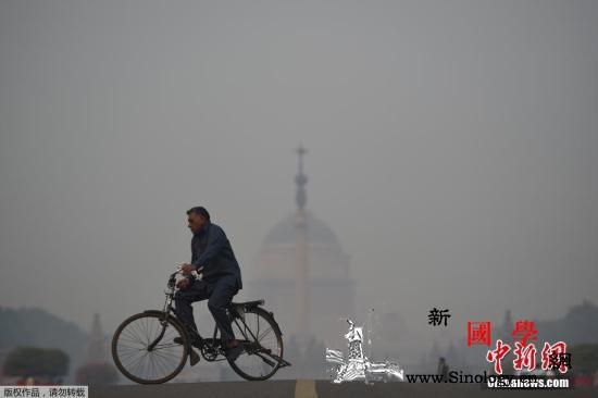 印度当局:新德里环境状况再度恶化至严_印度-空气污染-污染-