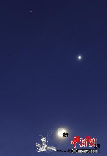 """好戏连台中国可见""""双星伴月""""""""四星一_天象-双星-木星-"""