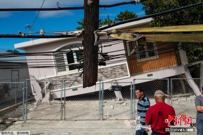 波多黎各5.8级地震:房屋受损严重著_波多黎各-石拱-震中-