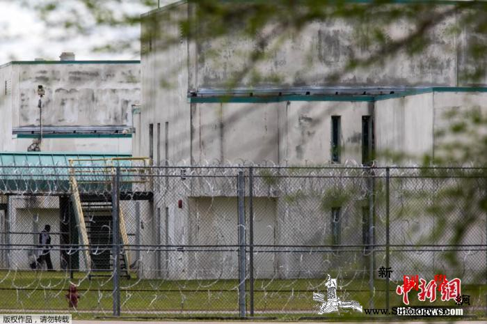 美联邦监狱疫情严重:逾1万囚犯确诊超_南卡罗来纳州-已有-囚犯-
