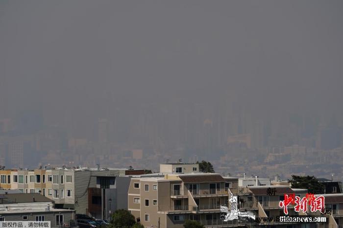山火席卷旧金山湾区数万人被疏散_加利福尼亚州-旧金山湾-加州-