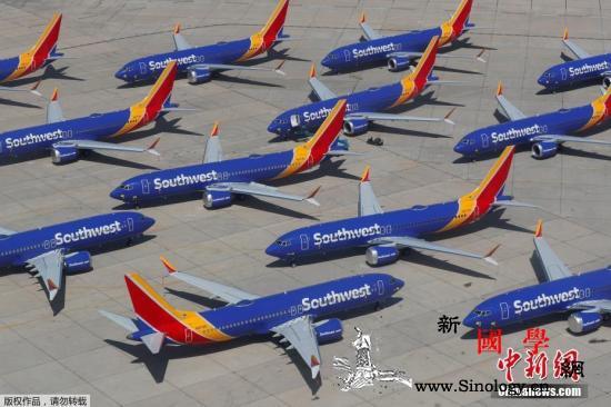 美媒:美联邦航空局预计将批准波音73_波音-停飞-航空公司-