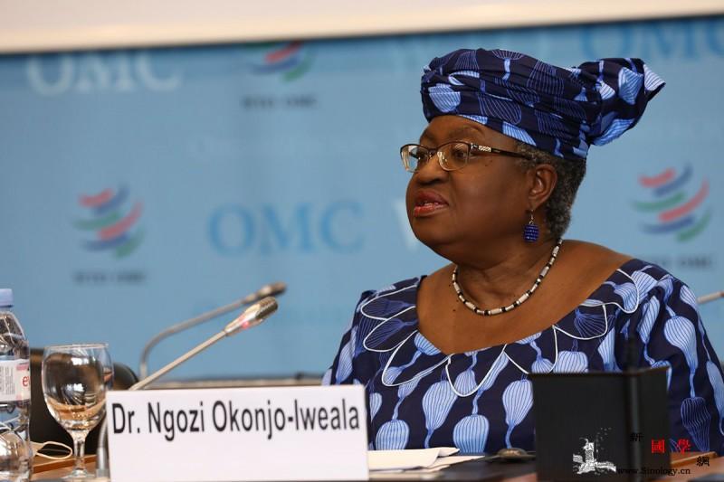 恩戈齐·奥孔乔-伊韦阿拉成为世贸组织_世贸组织-尼日利亚-阿拉-
